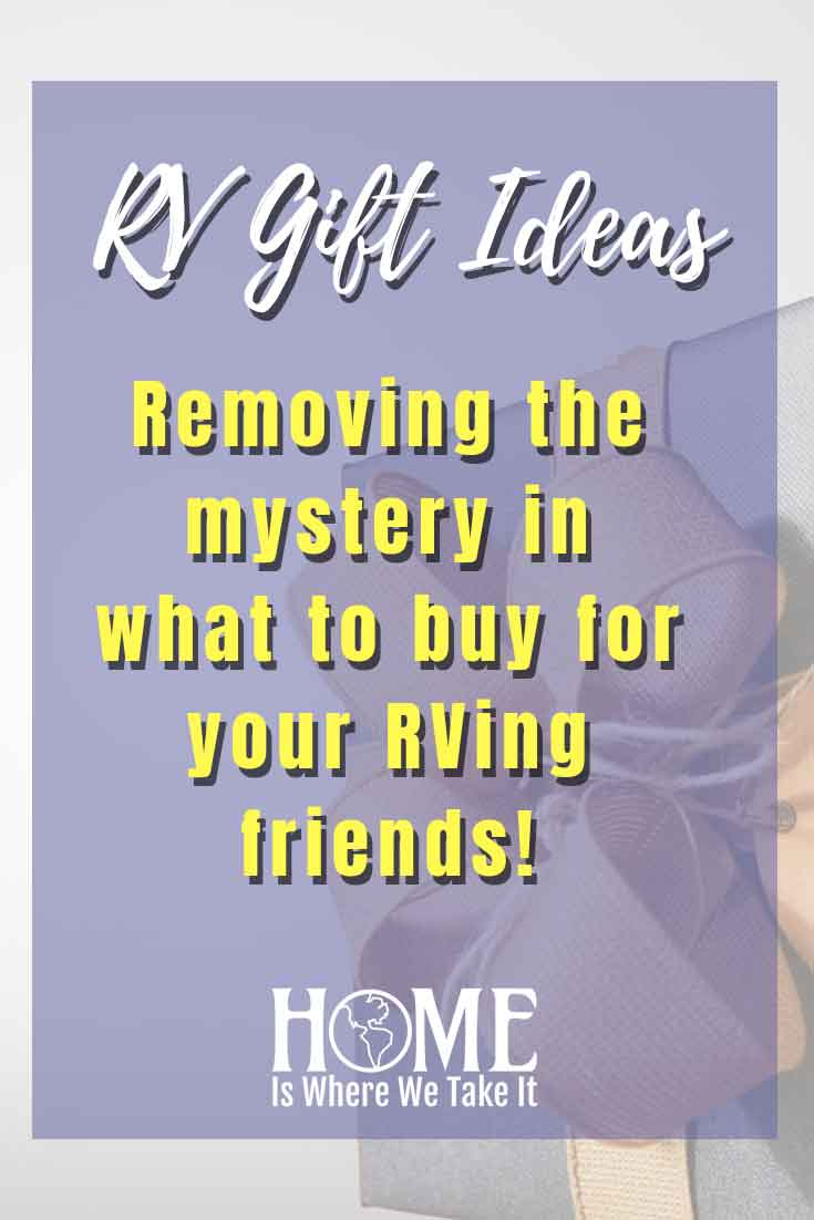 rv gift ideas | home is where we take it